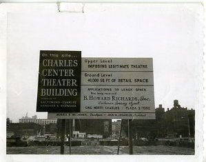 Charles Center Theater Building site, sign describing project, before anything was built, 1960-1965. Courtesy of Audrey Fox. 1994.189.3