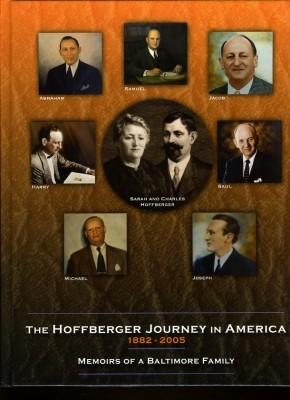 2007.054.027  Book cover, The Hoffburger Journey in America: 1882-2005, compiled primarily by Lois Hoffberger Blum Feinblatt.