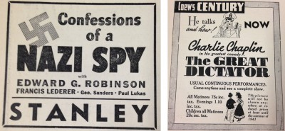 Here are ads in the Jewish times for Anatole Litvak's Confessions of a Nazi Spy (from the BJT 5/26/39 issue, p. 18, vol. 40) and Charlie Chaplin's The Great Dictator (from the BJT 11/2/40 issue, p. 18, vol. 43). Both films were controversial as they challenged ideas about American isolationism.