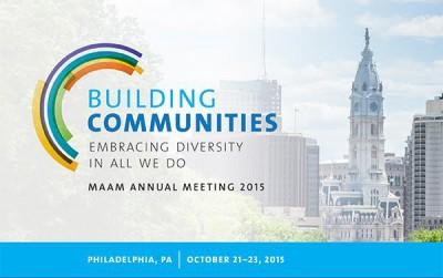 Building Communities: MAAM 2015