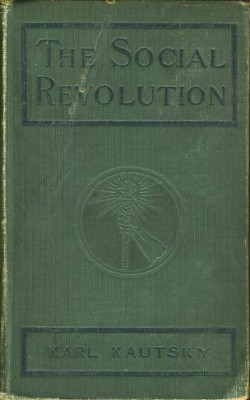 The Social Revolution by Karl Kautsky, 1910. Book is stamped from Workmen's Circle Free Library, Baltimore, MD. JMM 2007.32.1
