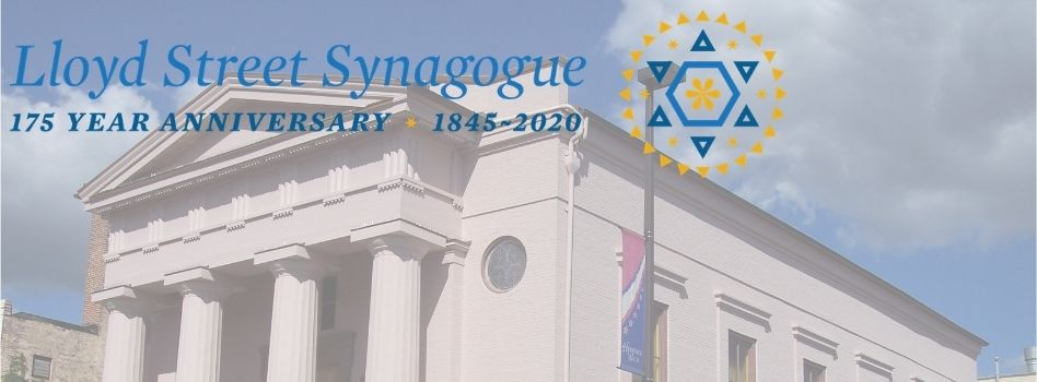 Lloyd Street Synagogue celebrates 175 years logo over a background image showing the synagogue.