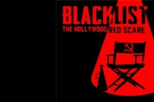 """A black rectangle, with the words """"Blacklist: The Hollywood Red Scare"""" in red and black in a graphic design. In a red spotlight is a director's chair with a Communism symbol on the back."""