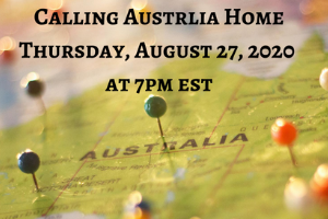"""A photo of a map of Australia with pins stuck into it, as the background. The words """"Calling Australia Home, Thursday, August 27, 2020 at 7pm EST"""" on top in black."""