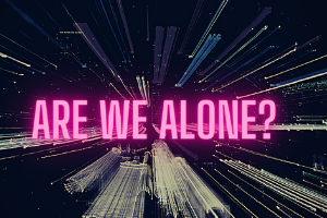 """A graphic background image, showing stars with speedlines traveling to the middle. The words """"Are We Alone?"""" in bright pink are in the center."""