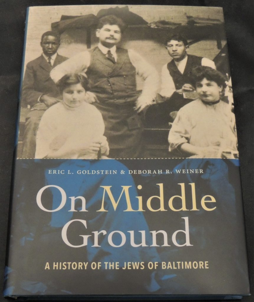 Cover of Eric Goldstein and Deborah Weiner's book On Middle Ground: A History of the Jews of Baltimore available for purchase at the store.