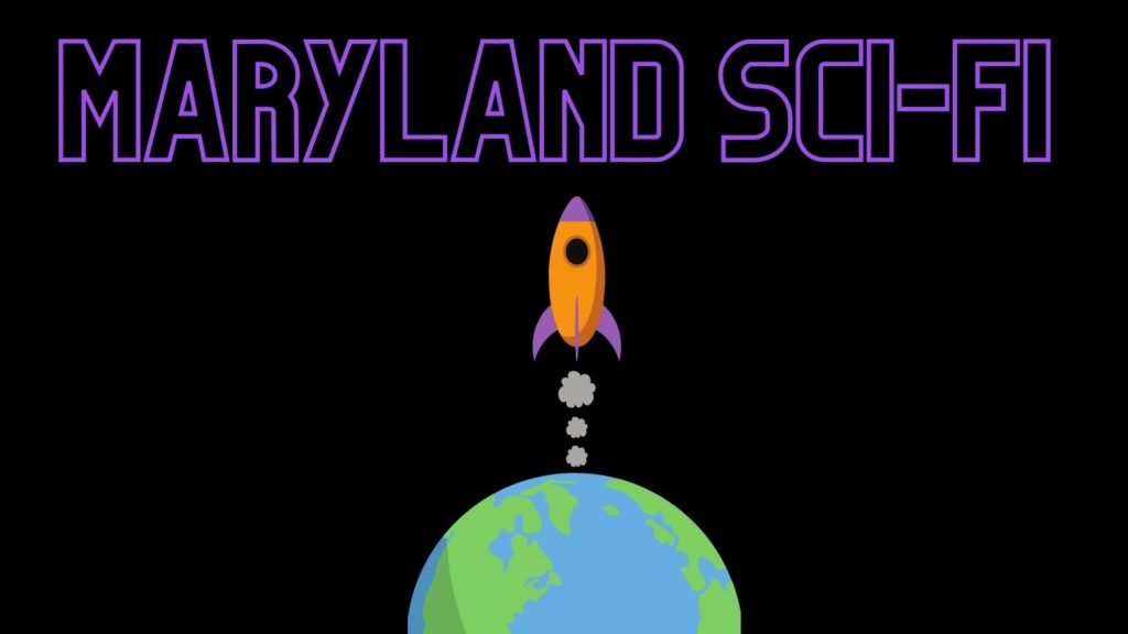 a color illustration showing the planet earth with an orange and purple space rocket flying straight upward. Above the rocket, text reads Maryland Sci-Fi. The background is black.