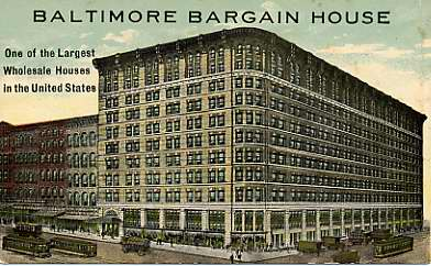 """Text on postcard reads """"Baltimore Bargain House one of the largest wholesale hoses in the united states"""""""