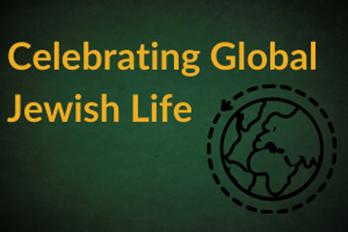 Celebrating Global Jewish Life